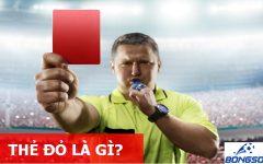 Thẻ đỏ là gì? Những cập nhật mới nhất theo FIFA năm 2020