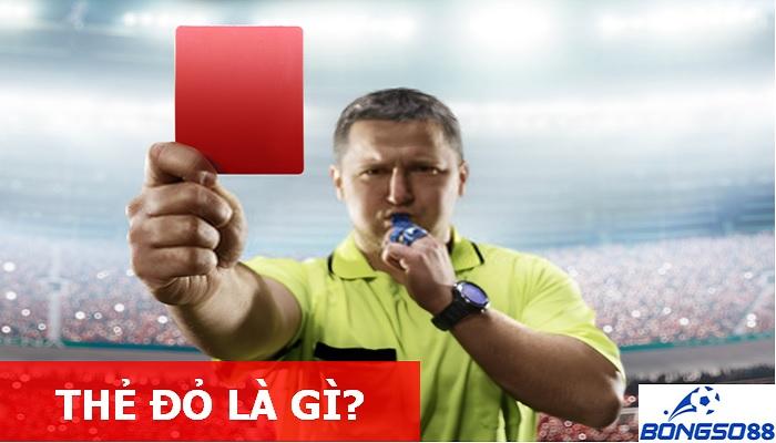Thẻ đỏ là gì